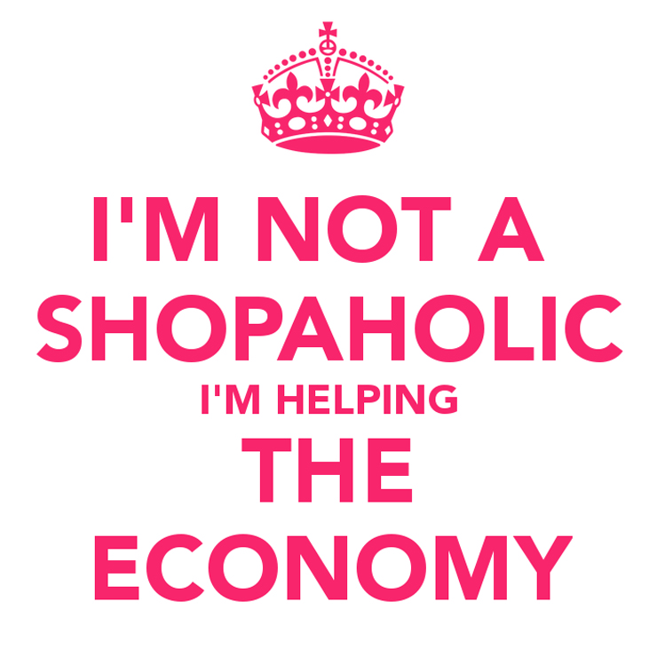510089887-im-not-a-shopaholic-im-helping-the-economy-2